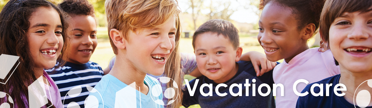 Vacation Care - Before and After School Day Care